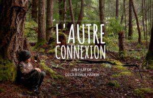 Film L'Autre Connexion, une école dans la Nature sauvage